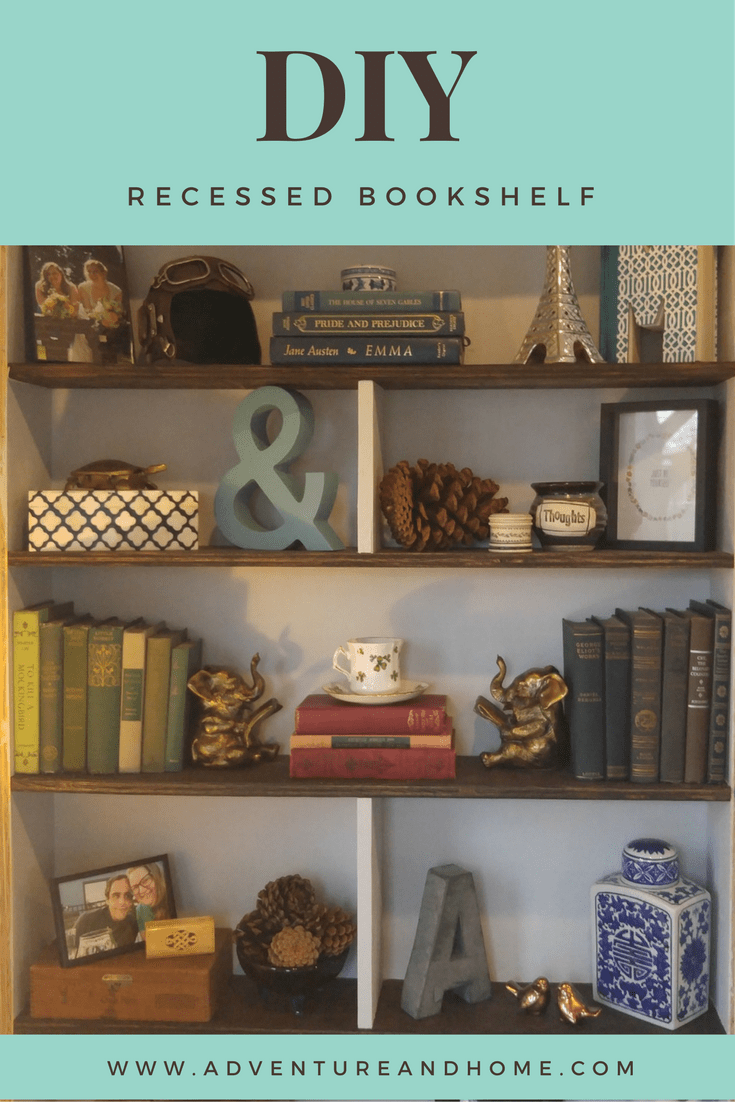 EASY DIY Recessed Bookshelf -- Great for a beginner build, plus how to customize it for your individual space. Pin to read now or later!