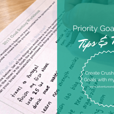 Priority Goal Setting — Tips for Making Goals You'll Crush!