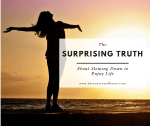 We are constantly haunted by the need to be perfect and to get it all done. But this simple truth about relinquishing the need to be perfect and slowing down to enjoy life will surprise you! Pin to read now or save for later!