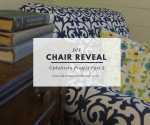 Chair Reveal — My First Major Upholstery Project