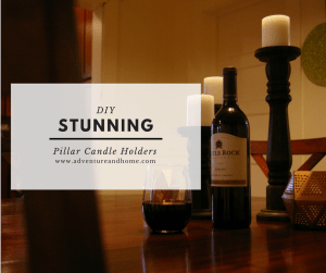 Create stunning pillar candle holders for less! Pin to read now or save for later!