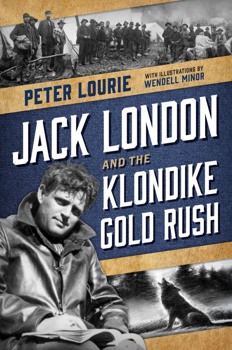 Jack London and The Klondike Gold Rush by Peter Lourie book cover