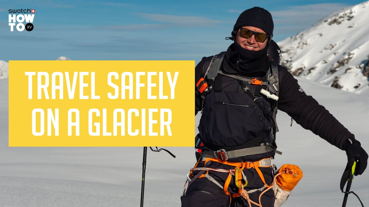 Video: How to Travel Safely on a Glacier — The Adventure Blog