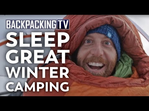 Video: How to Get a Good Night's Sleep While Winter Camping