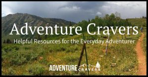 Adventure Cravers - Resources for the Everyday Adventurer