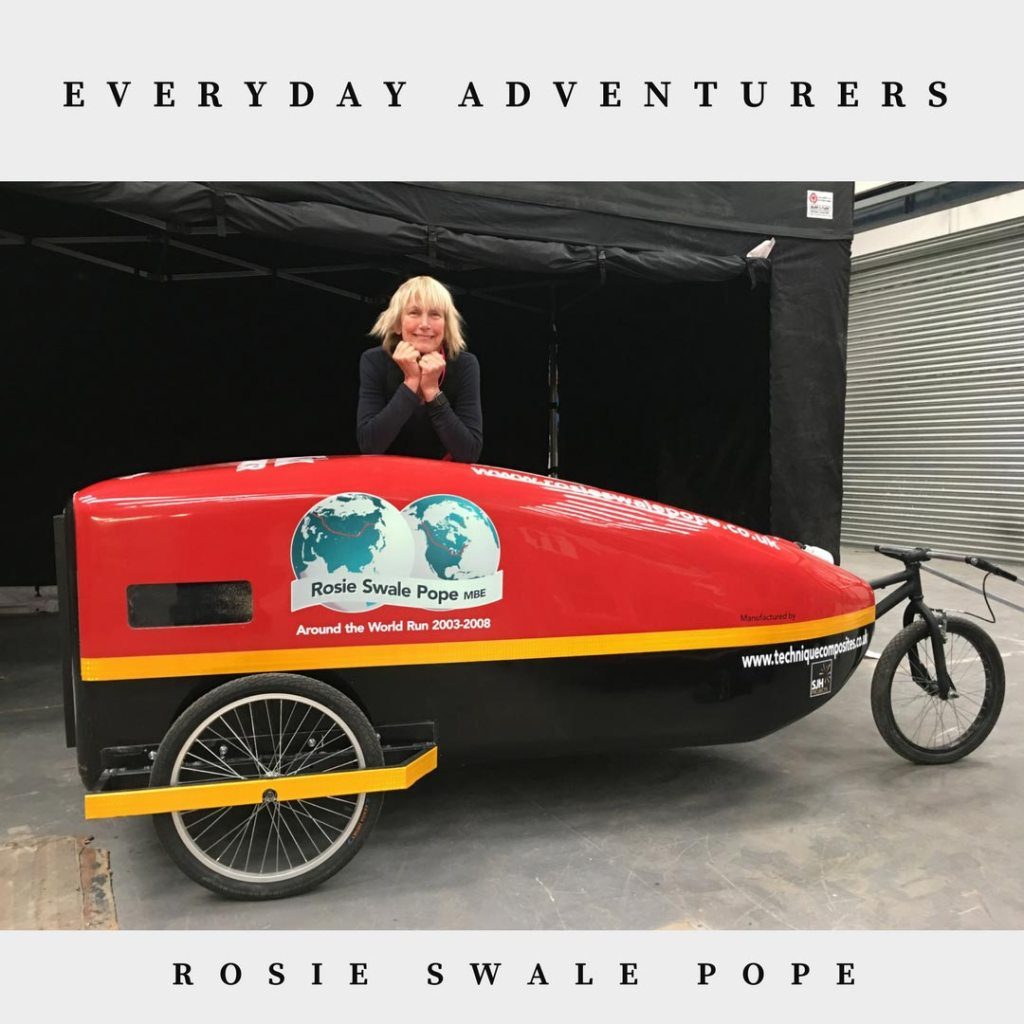 Everyday Adventurers Rosie Swale-Pope - Ran around the world