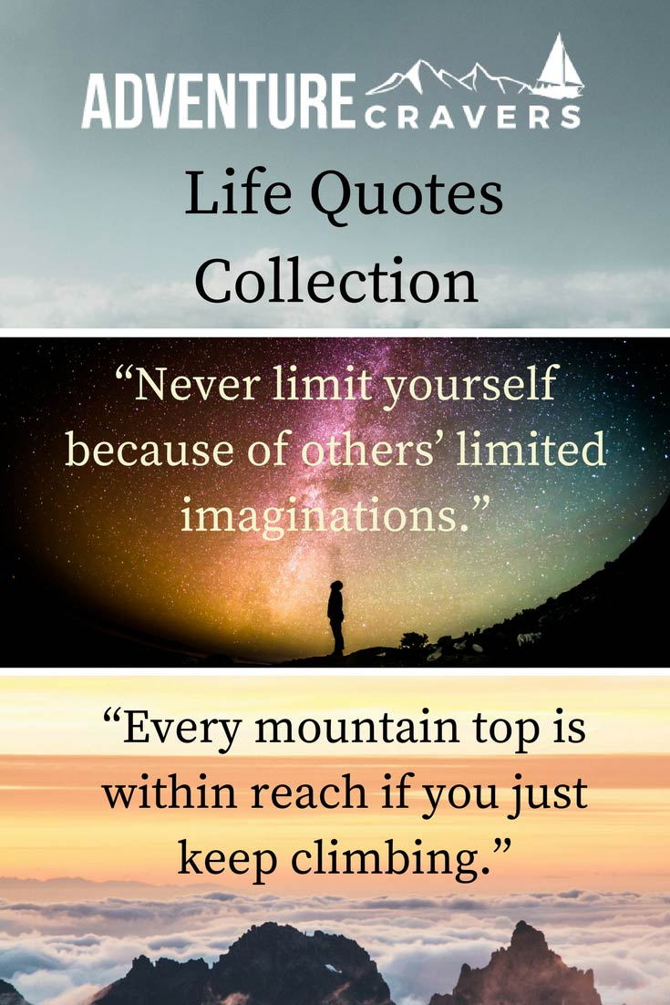 Life Quotes Inspirational Life Quotes  Words To Live Adventure Cravers