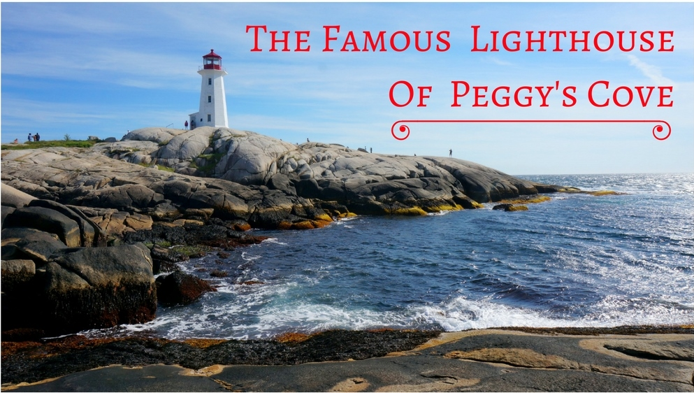 The Famous Lighthouse of Peggy's Cove