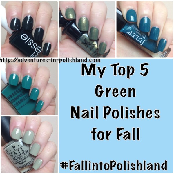 My Top 5 Green Nail Polishes for Fall | #FallintoPolishland
