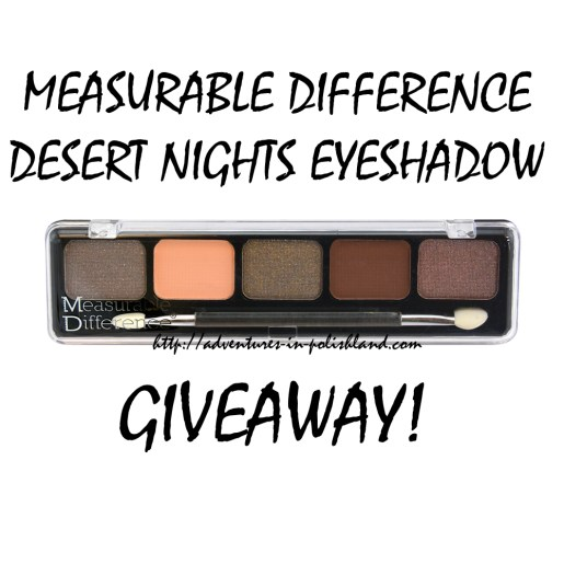 Measurable Difference Desert Nights Eyeshadow GIVEAWAY!