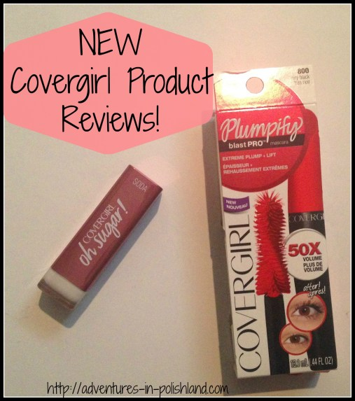 New Covergirl Product Reviews | Oh Sugar! Vitamin Infused Lip Balm + Plumpify blast PRO Mascara