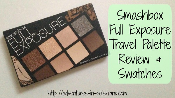Smashbox Full Exposure Travel Palette | Review & Swatches