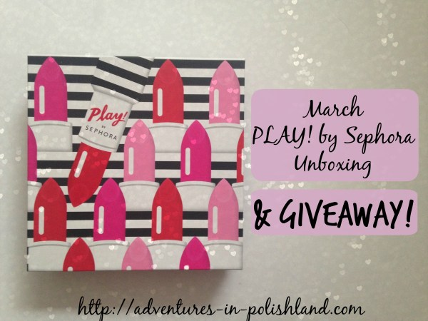 March PLAY! by Sephora Unboxing & Giveaway!