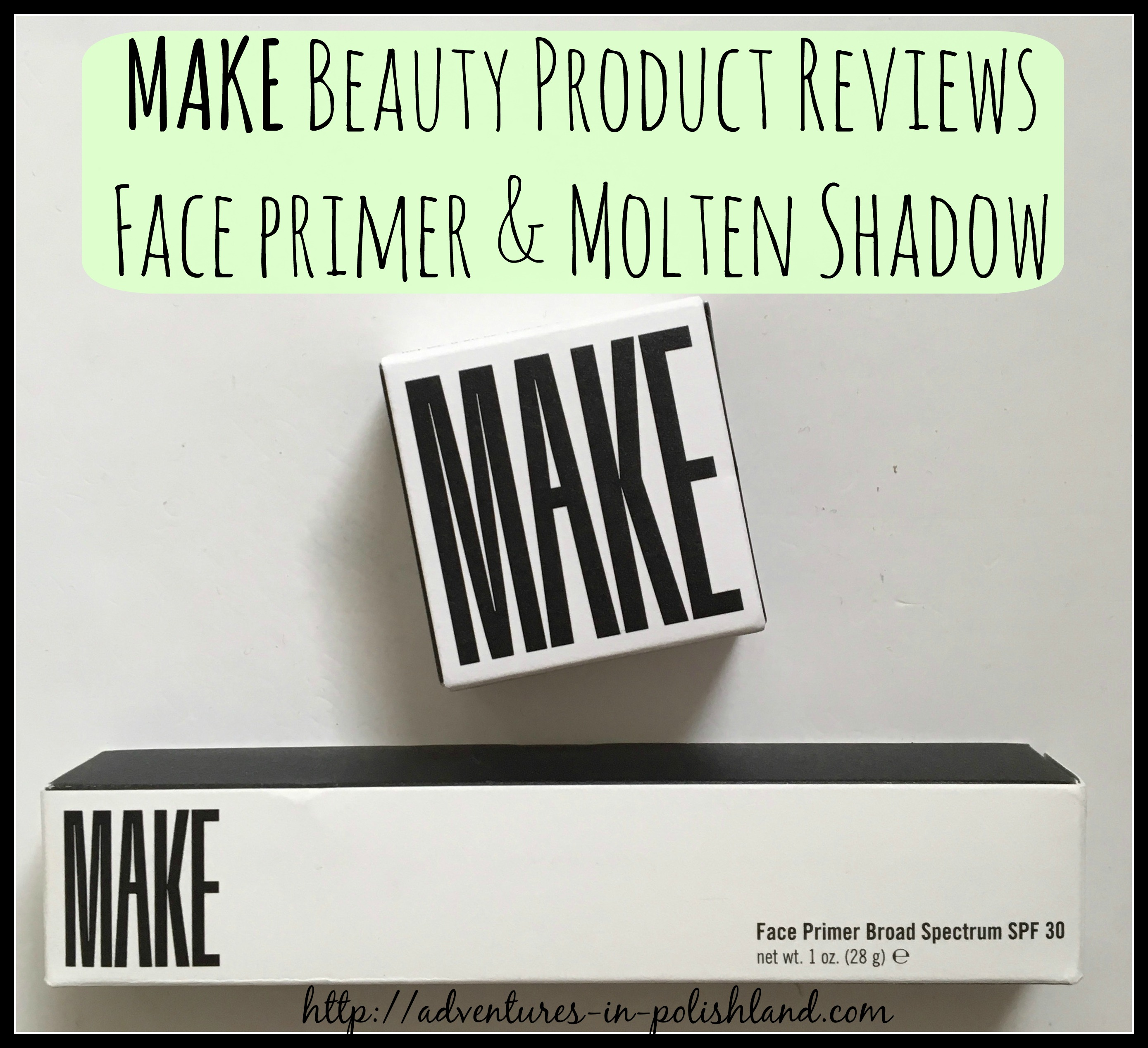 MAKE Beauty Product Reviews | Face Primer + Molten Shadow in Bronze ...