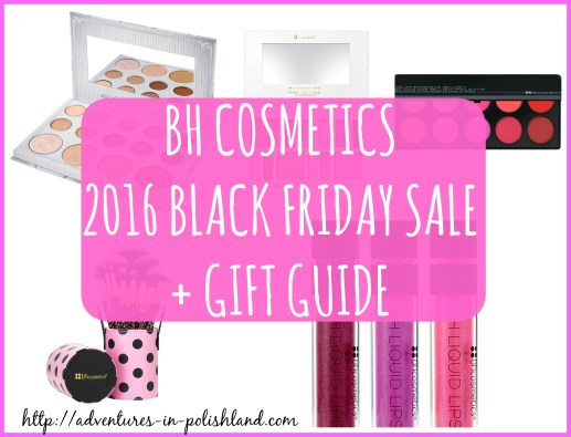 BH Cosmetics 75% Off Black Friday Sale | 2016 Gift Guide | #PolishlandPresents