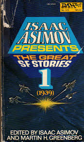 Asimov Presents the Great SF Vol 1