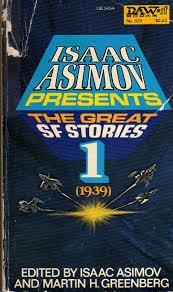 Asimov Presents the Great SF Vol 1