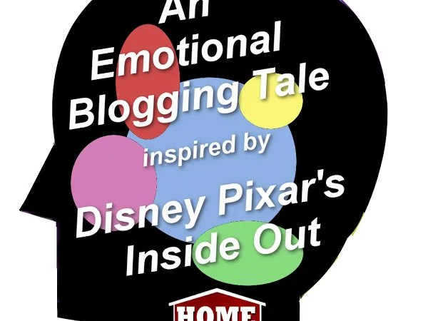 An Emotional Blogging Tale inspired by Disney Pixar's Inside Out