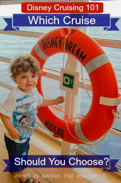 Disney Cruising 101 | Which Cruise Should You Choose | Home is Where the Mouse is