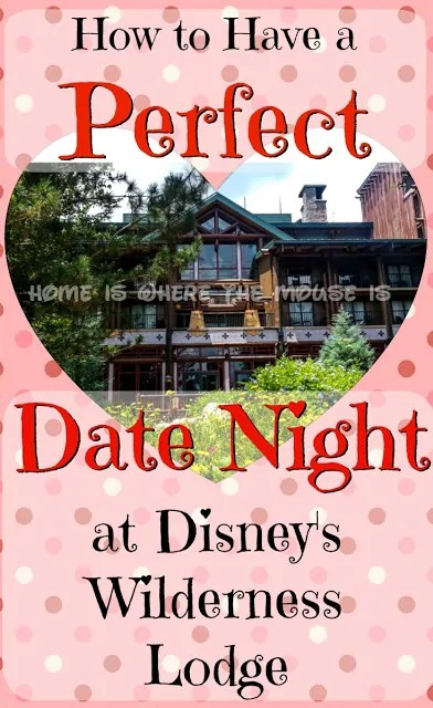 How to Have the Perfect Date Night at Disney's Wilderness Lodge