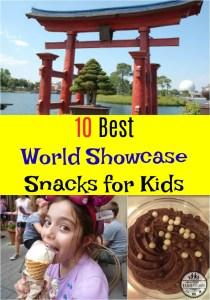10 Best World Showcase Snacks for Kids
