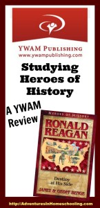 Heroes of History – Learning about Ronald Reagan