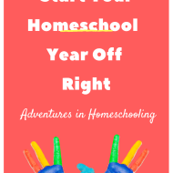 Starting Your Homeschool Year Off Right