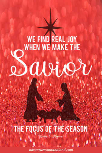 We find real joy when we make the Savior the focus of the season.