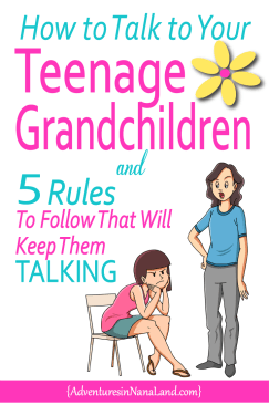 How to talk to your teenage grandchildren, Adventures in NanaLa