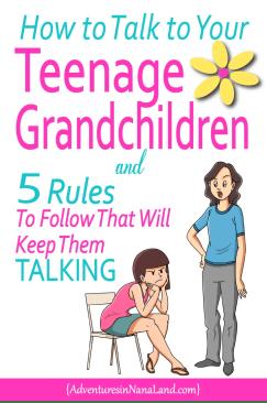 How to talk to your teenage grandchildren, Adventures in NanaLa