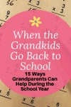 When the grandkids go back to school - Adventures in NanaLand