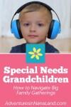Special needs grandchildren - Adventures in NanaLand