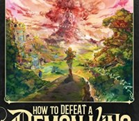Audio Review: How to Defeat a Demon King in Ten Easy Steps