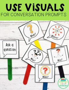 Use visuals for conversation prompts