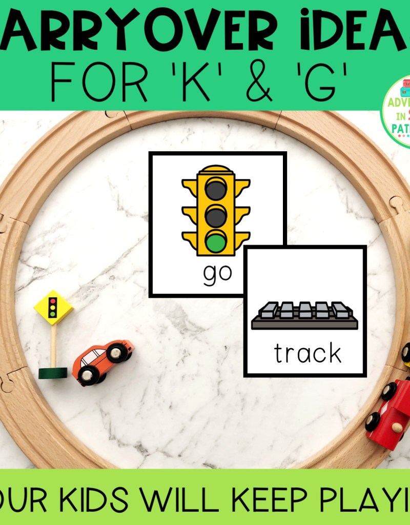 Carryover Ideas for 'k' and 'g' speech
