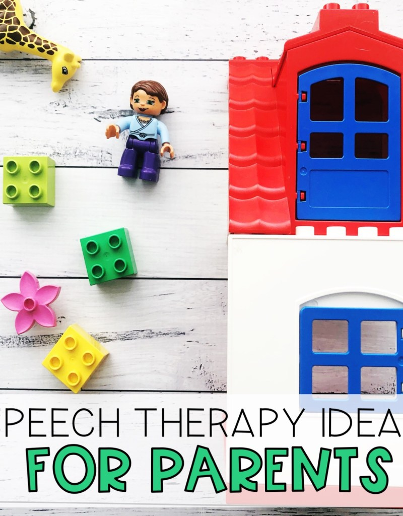 Speech therapy ideas for parents