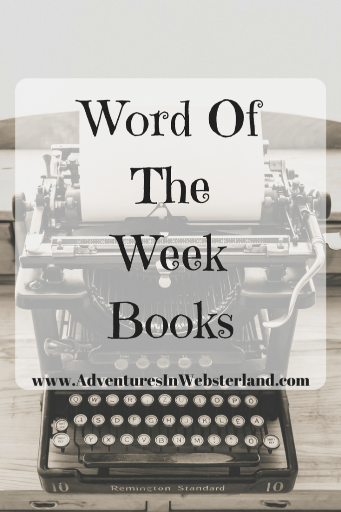Word Of The Week – Books