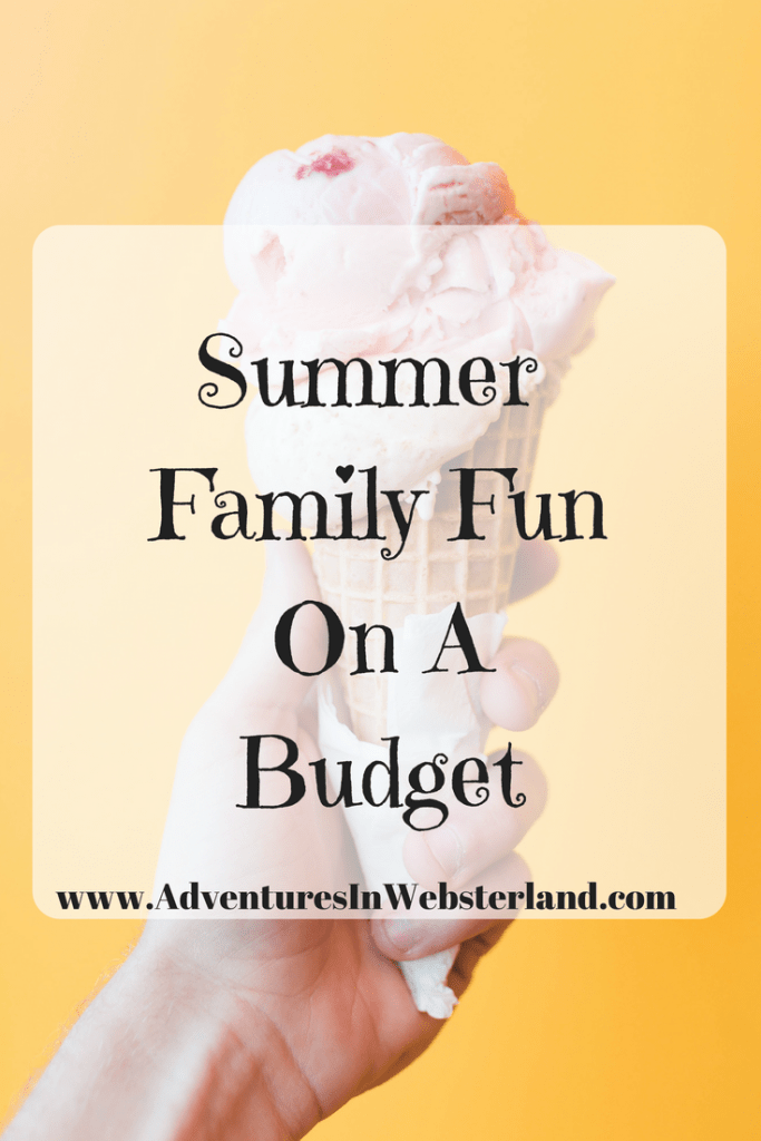 Summer Family Fun On A Budget