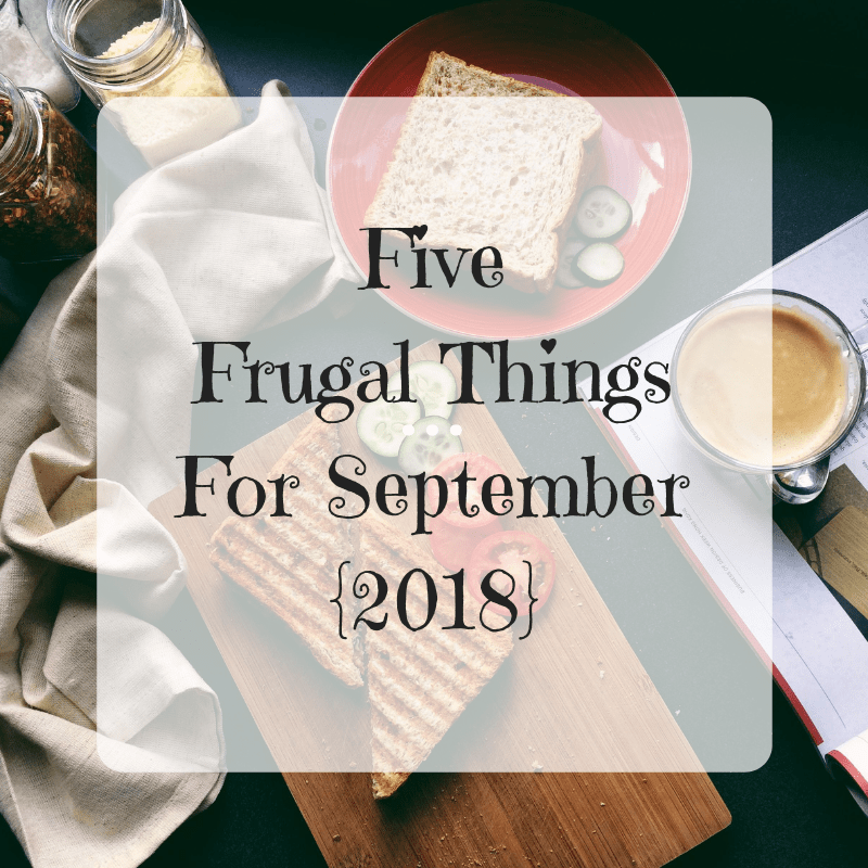 "breakfast table with ""five frugal things for september 2018"" overlaid"