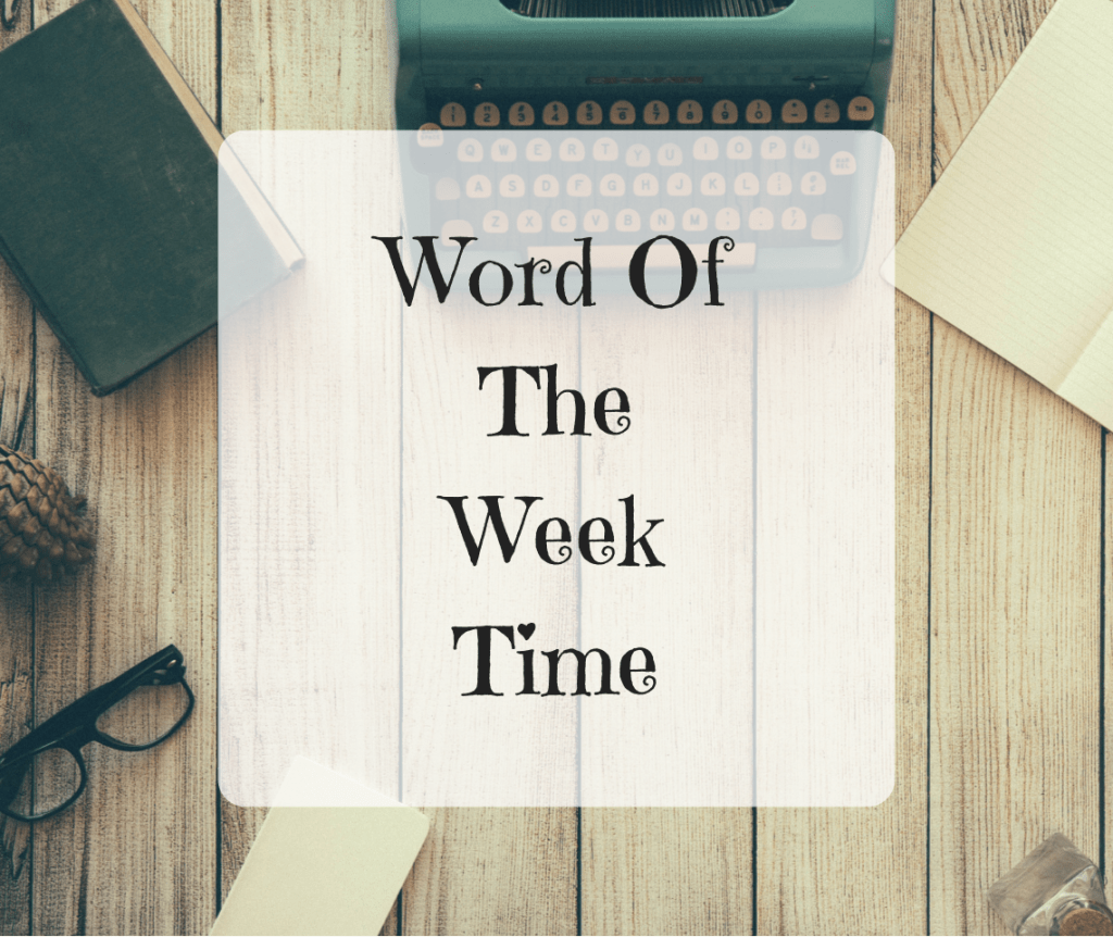 Word Of The Week – Time