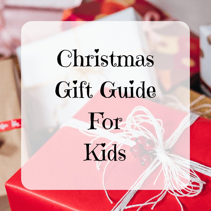 Christmas Gift Guide For Kids {2019}