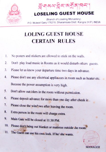 The list of rules at the Buddhist-run Loling Guesthouse in McLeod Ganj, Dharamsala, India