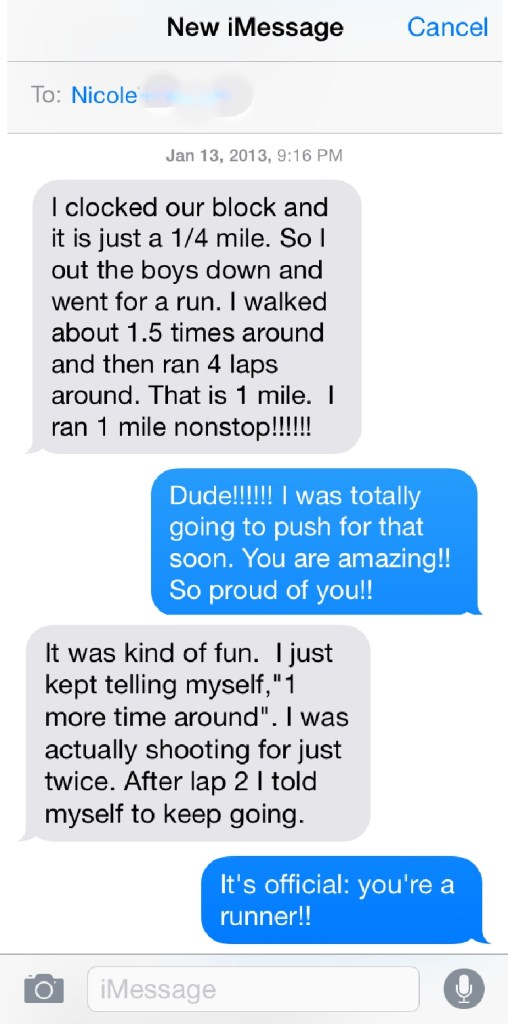 I still get chills reading this.  It's a really big deal to run your first mile!