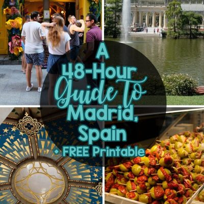A 48-Hour Guide to Madrid, Spain