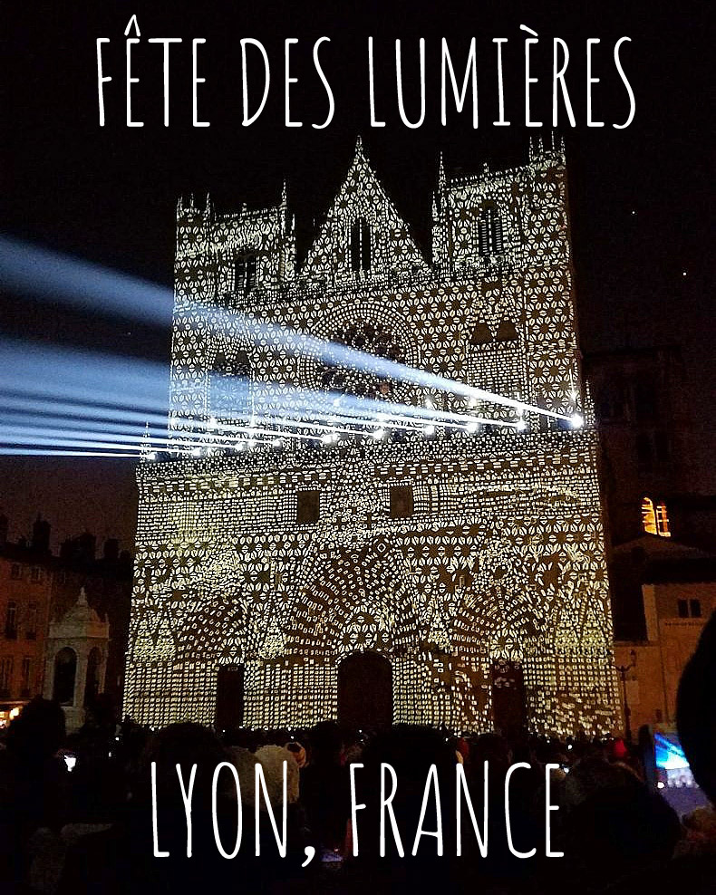 Fête des Lumières | Lyon, France | Adventures with Shelby
