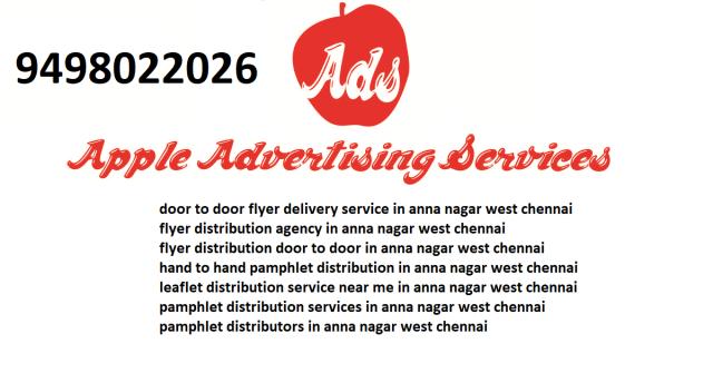 leaflet distribution service near me in anna nagar west chennai