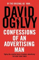 Confessions of an Advertising Man - David Ogilvy