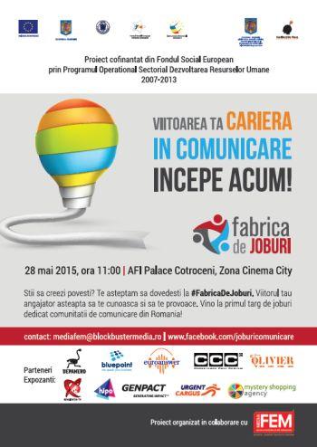 Primul targ de joburi dedicat industriei de comunicare, pe 28 mai in Bucuresti Fabrica de Joburi