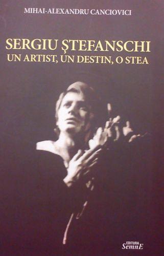 """Lansare de carte la Opera Naţională Bucureşti: """"Sergiu Ştefanschi – Un artist, un destin, o stea"""""""