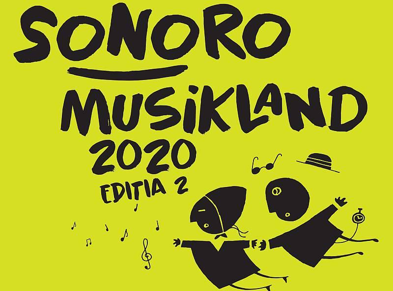 Festivalul SoNoRo Musikland 2020
